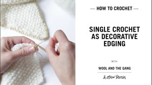 Single Crochet (US) as Decorative Edging